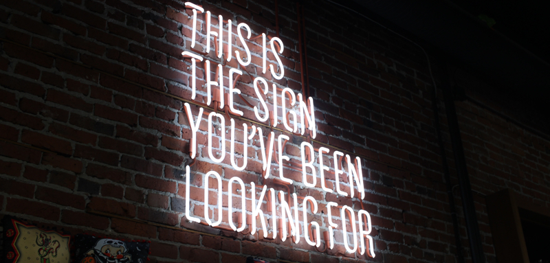 This is the sign you've been looking for - Inspiring Quotes